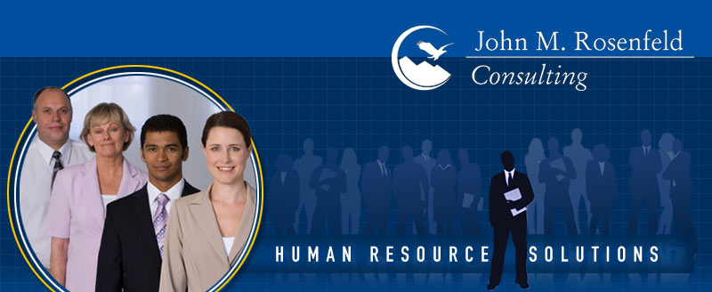 John M. Rosenfeld Consulting: Human Resource Solutions